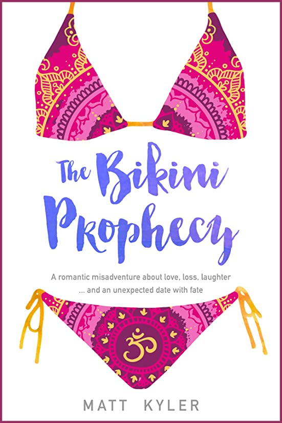 時制精査看板The Bikini Prophecy: A romantic misadventure about love, loss, laughter ... and an unexpected date with fate. (A Memoir) (English Edition)