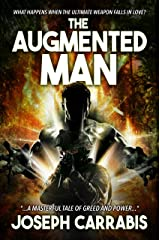 The Augmented Man: (A Military Psychological Thriller) Kindle Edition