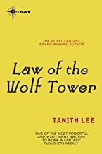 Law of the Wolf Tower: The Claidi Journals Book 1
