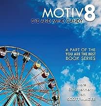 Motiv8: Eye and Mind Candy