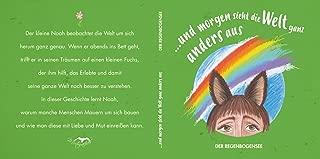 ...und morgen sieht die Welt ganz anders aus: Der Regenbogensee (German Edition)