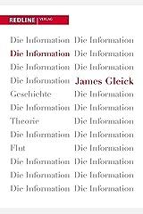 Die Information: Geschichte, Theorie, Flut (German Edition) Kindle Edition
