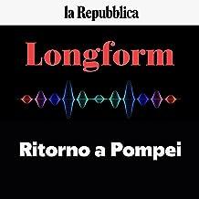 Ritorno a Pompei: Longform