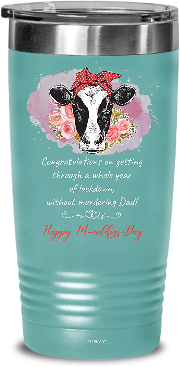 A All stores are sold Super-cheap Whole Year Of Lockdown Happy 20oz Gifts Tumbler M-udders Day
