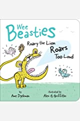Roary the Lion Roars Too Loud (Wee Beasties) Kindle Edition