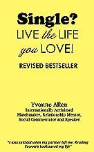 Single - Love the Life You Live!
