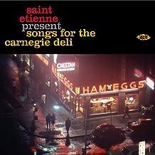 Saint Etienne Present Songs for the Carnegie Deli