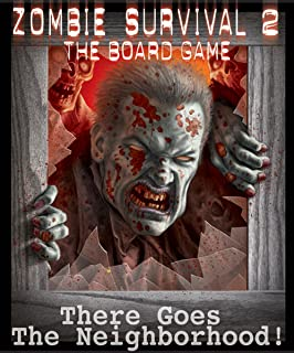 Zombie Survival 2 There Goes The Neighborhood