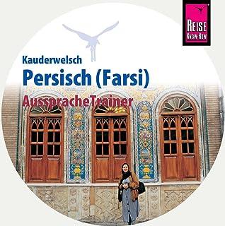 AusspracheTrainer Persisch / Farsi (Audio-CD): Reise Know-Ho