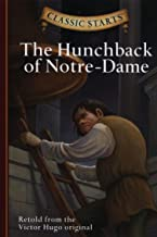 Classic Starts(r) the Hunchback of Notre-Dame (Classic Starts® Series)