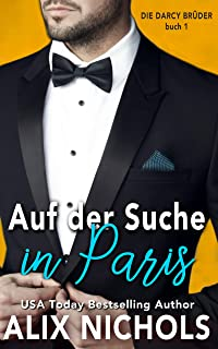 Auf der Suche in Paris (Die Darcy Brüder 1) (German Edition)