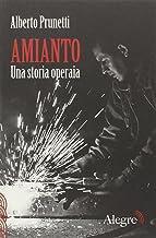 Permalink to Amianto. Una storia operaia [Edizioni Alegre] PDF