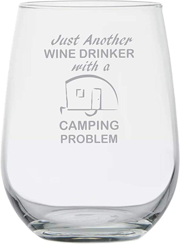 Gift For Camper Just Another Wine Drinker With A Camping Problem Whiskey RV Funny Gifts Fishing Outdoors Desert River 15oz