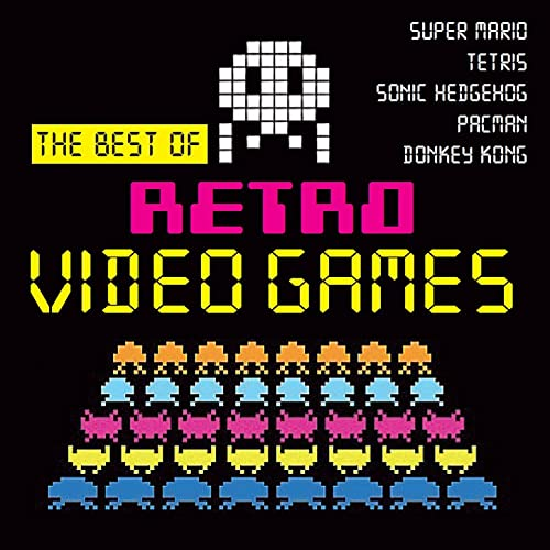 The Best of Retro Video Games by Arcadia & The Video Game Music