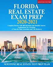 Florida Real Estate Exam Prep 2020 – 2021: Complete Review with 400 Questions and Detailed Answer Explanations for Licensi...