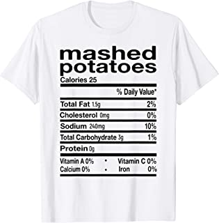 Best Mashed Potato Nutrition Facts 2020 Thanksgiving Christmas T-Shirt Review