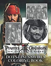 Pirates Of The Caribbean On Stranger Tides Dots Lines Swirls Coloring Book: Dots-Lines-Swirls Activity Books For Adults