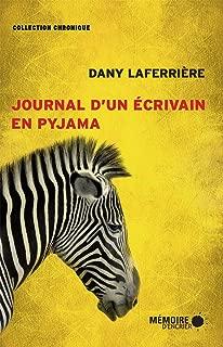 Journal d'un écrivain en pyjama (French Edition)