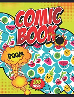 Comic Book Boom!: Notebook and Sketchbook for Kids and Adults to Unleash Creativity | Draw Your Own Comics! (Fruits Themed...