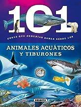 Animales acuáticos y Tiburones (101 cosas que deberías saber sobre)