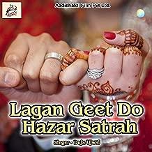 Lagan Geet Do Hazar Satrah