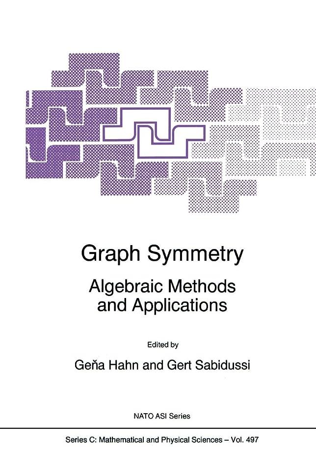 ランデブー反逆者早いGraph Symmetry: Algebraic Methods and Applications (Nato Science Series C:)