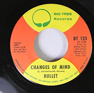 Bullet 45 RPM Changes of Mind / White Lies, Blue Eyes