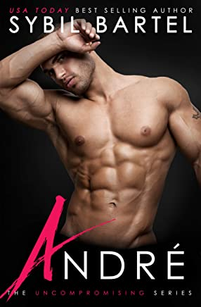 Andre (The Uncompromising Series Book 3) (English Edition)