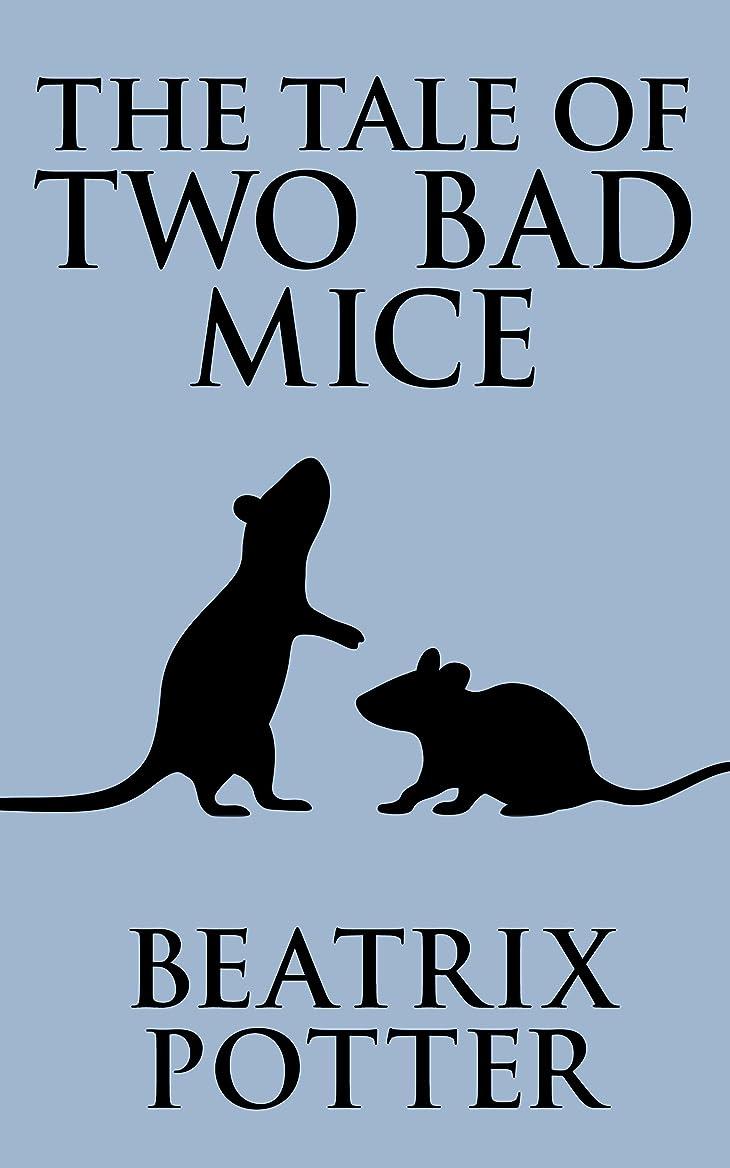 洗練された力違うThe Tale of Two Bad Mice (English Edition)
