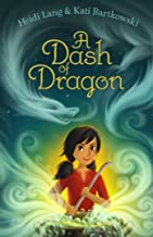 A Dash of Dragon (The Mystic Cooking Chronicles)