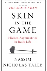 Skin in the Game: Hidden Asymmetries in Daily Life (Incerto) Kindle Edition