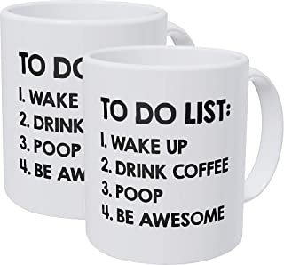 Willcallyou Pack of 2 to Do List, Wake Up, Drink Coffee, Poop, Be Awesome 11 Ounces Funny White Coffee Mug