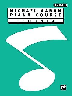 Michael Aaron Piano Course: Technic, Grade 3