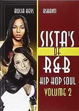 Sista's Of R&B Hip Hop Soul Vol. 2: Alicia Keys & Ashanti