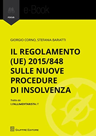Il Regolamento (UE) 2015/848 sulle nuove procedure di insolvenza