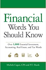 Financial Words You Should Know: Over 1,000 Essential Investment, Accounting, Real Estate, and Tax Words (English Edition) eBook Kindle