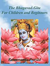 The Bhagavad-Gita (For Children and Beginners): In both English and Hindi lnguages