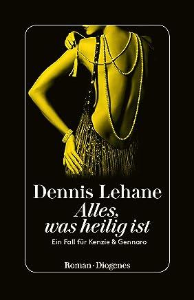 Alles, was heilig ist: Ein Fall für Kenzie & Gennaro (German Edition)