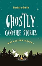 Best campfire stories of western canada Reviews