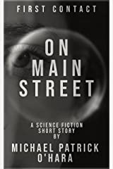 On Main Street: First Contact Kindle Edition