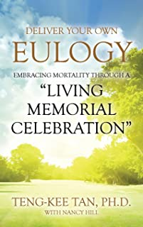 Deliver Your Own Eulogy: Embracing Mortality Through a