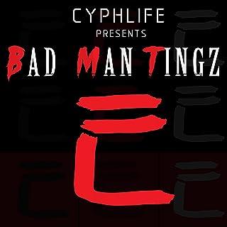 Bad Man Tingz [Explicit]