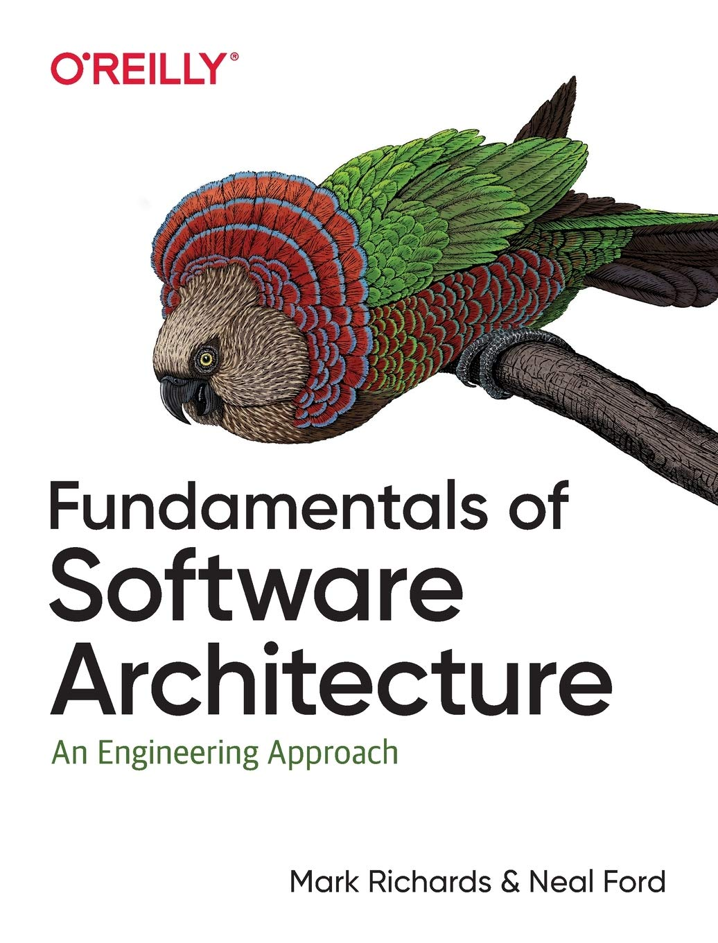 Image OfFundamentals Of Software Architecture: An Engineering Approach. A Comprehensive Guide To Patterns, Characteristics, And Be...