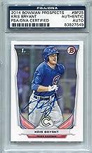 Kris Bryant Chicago Cubs PSA/DNA Certified Authentic Autograph - 2014 Bowman Prospects #BP25 (Autographed Baseball Cards)