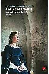 Regina di sangue (Shakespeare's Queens Vol. 1) Formato Kindle