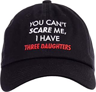 Ann Arbor T-shirt Co. You Can't Scare Me, I Have Three Daughters | Funny Dad Daddy Joke Men Baseball Dad Hat Black