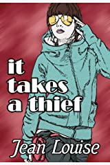 It Takes a Thief Kindle Edition