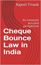 Cheque Bounce Law in India: An innocent accused perspective