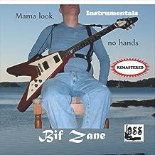 Mama Look No Hands (Remastered Instrumentals)