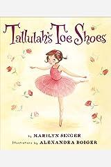 Tallulah's Toe Shoes Kindle Edition